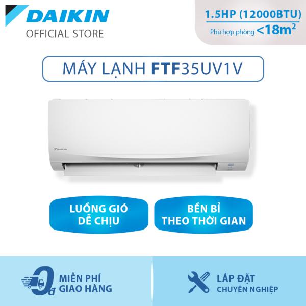 Bảng giá [Trả góp 0%]Máy lạnh Daikin FTF35UV1V 1.5HP (12000BTU) - Tiết kiệm điện - Độ bền cao - Chống Ăn mòn - Tinh lọc không khí - Hàng chính hãng