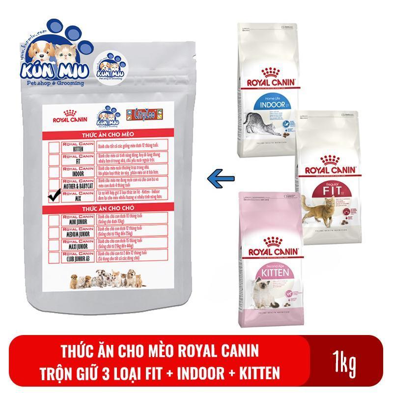 Thức ăn cho mèo Royal Canin Mix được trộn từ 3 loại Kitten, Fit, Indoor - Túi zip 1kg