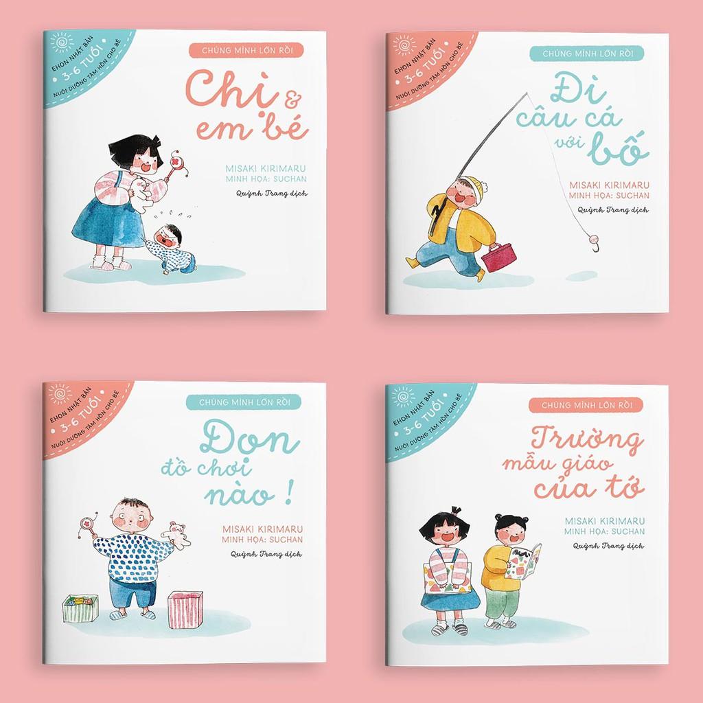 Sách - Combo 4 cuốn Chúng mình lớn rồi - Ehon dành cho trẻ từ 3-6 tuổi (Tặng hướng dẫn học chơi cùng con)