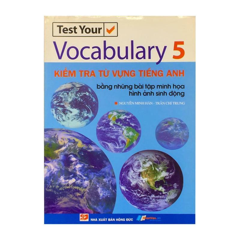 Kiểm Tra Từ Vựng Tiếng Anh - Vocabulary 5 - 8935072862251