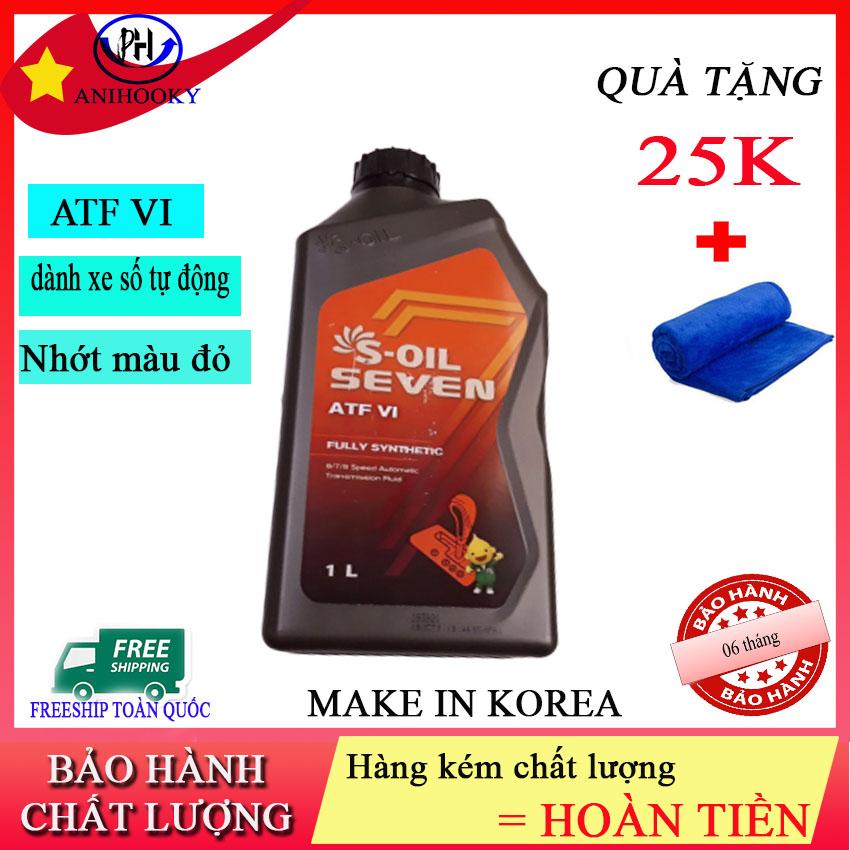 [mua 1 tặng 1] NHỚT HỘP SỐ TỰ ĐỘNG ATF VI ANIHOOKY  hàng chất lượng cao - Korea - chống gỉ cao - chống oxy hóa  Tặng kèm 01 khăn lau ô tô trị giá 30k   nhớt hộp số tự động, nhớt hộp số ô tô, nhớt hộp số dexron vi - ATF6