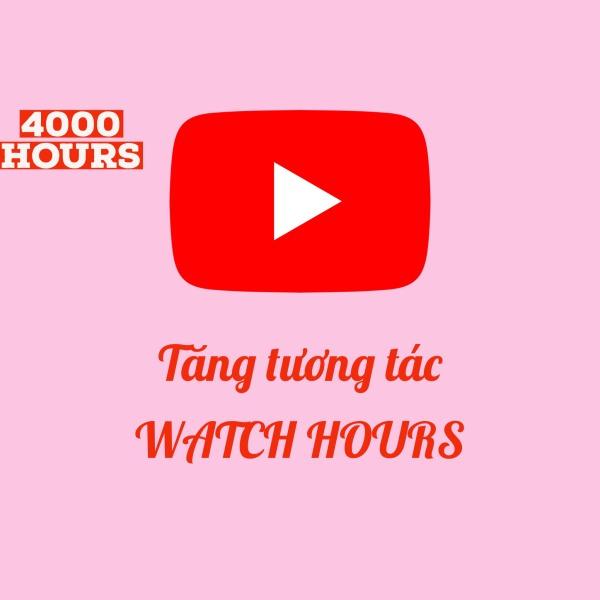 Bảng giá Tăng 4000 Watch Time Hours Youtube [CHẬM] - Tương tác Watch Time Hour cho Youtube - Youtube Watch Time Hours - Kiếm tiền 2021 Phong Vũ