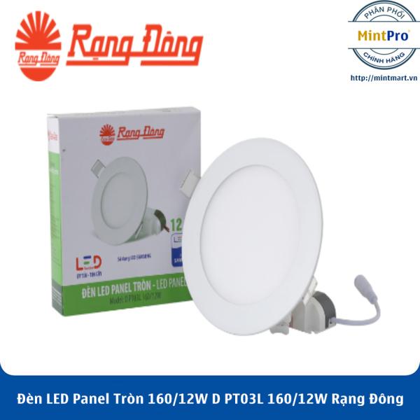 Đèn LED Panel Tròn 160/12W D PT03L 160/12W Rạng Đông - Hàng Chính Hãng
