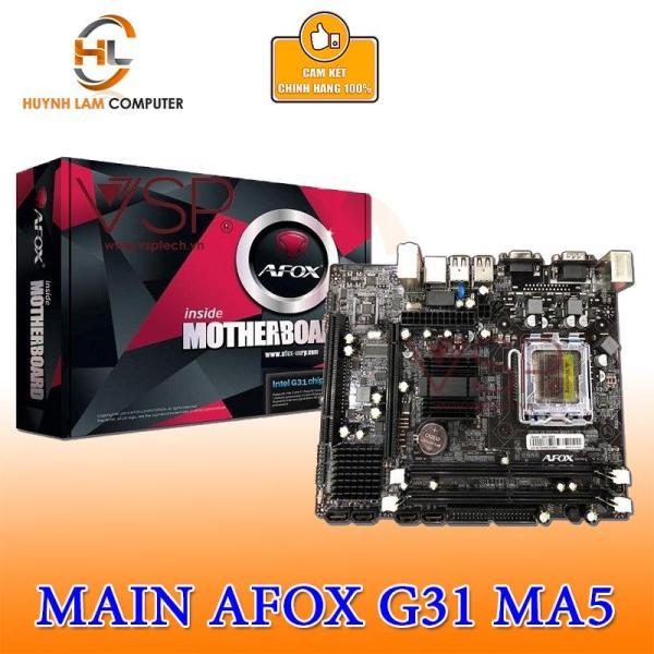 Bảng giá Main AFOX G31 MA5 hàng VSP Phân phối Phong Vũ