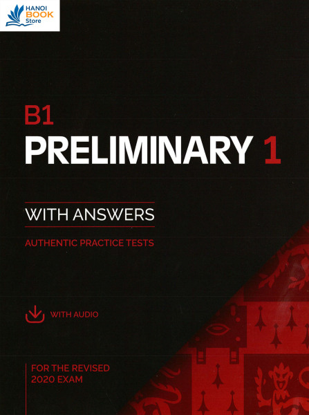 B1 PRELIMINARY 1 WITH ANSWER FOR THE REVISED 2020 EXAM (PET 2020) - Hanoi bookstore