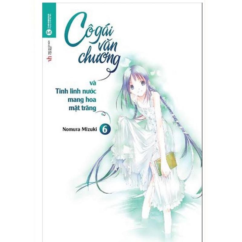 Mua Sách - Cô Gái Văn Chương Và Tinh Linh Nước Mang Hoa Mặt Trăng (Tập 6 )
