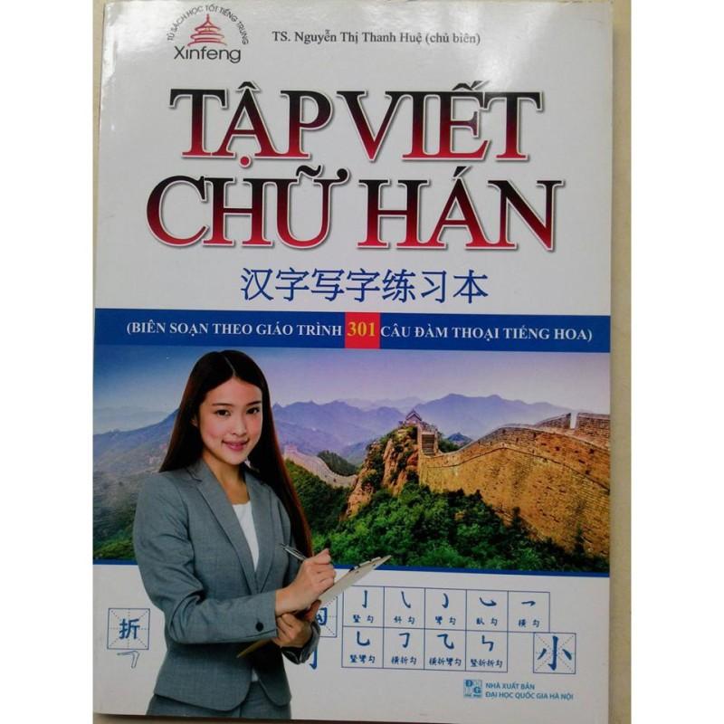 Sách -Tập Viết Chữ Hán Soạn Theo Giáo Trình 301 Câu Đàm Thoại Tiếng Hoa - Mhbooks