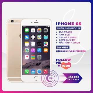 Điện thoại Apple iPhone 6S - 32GB quốc tế Máy Trần Tặng củ cáp Chiến Game Mượt Tiktok  Gía Rẻ bảo hành dài hạn MR CAU (Điện thoại giá rẻ Điện thoại iPhone Đi