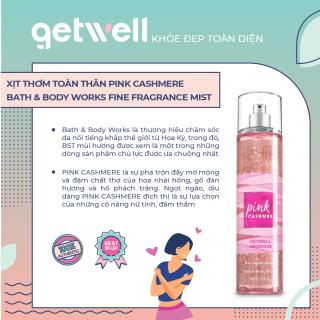 [HCM]Xịt thơm toàn thân PINK CASHMERE Bath & Body Works Fine Fragrance Mist thumbnail