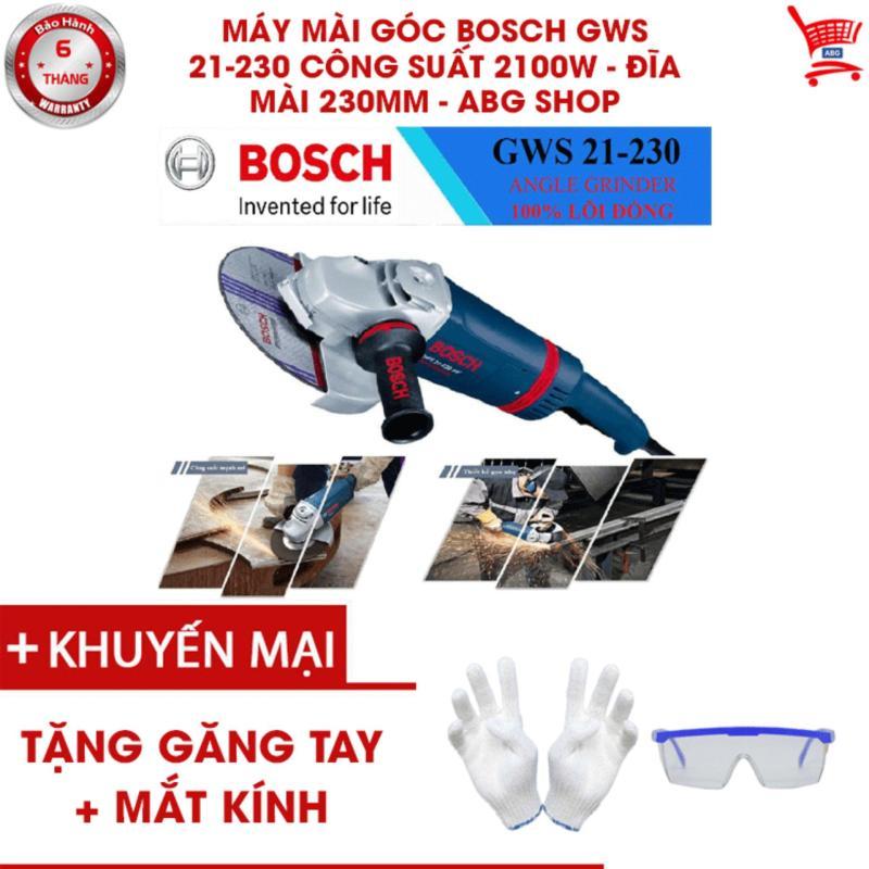 Máy mài góc Bosch GWS 21-230 Công suất 2100W - Đĩa mài 230mm - ABG shop