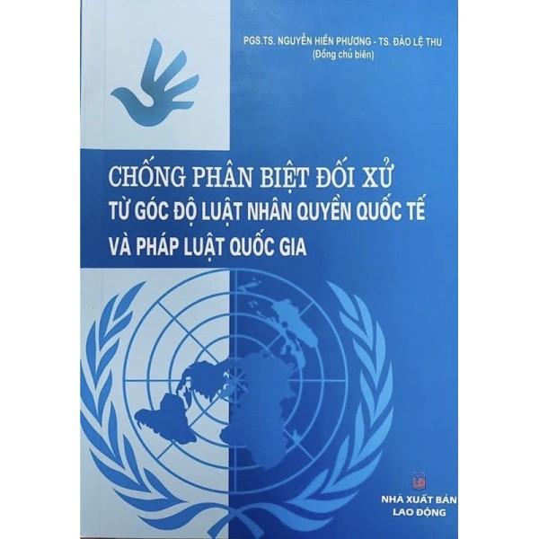 Sách- Chống phân biệt đối xử từ góc độ Luật nhân quyền quốc tế và pháp luật quốc gia