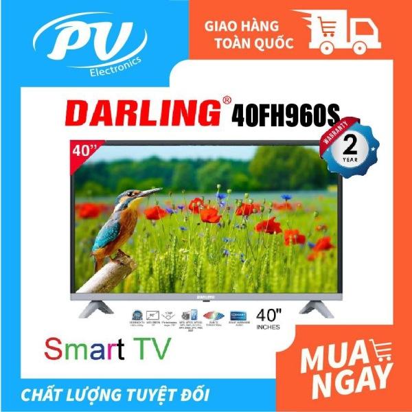 Bảng giá Smart Tivi Darling 40 inch 40FH960S (Full HD, Hệ điều hành Android TV, Kết nối internet Wifi, Youtube, Web Browser, Truyền hình Kỹ thuật số DVB-T2, Dolby Surround, màu đen) - Tivi giá rẻ - Bảo hành toàn quốc 2 năm