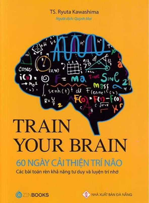 Fahasa - Train Your Brain - 60 Ngày Cải Thiện Trí Não