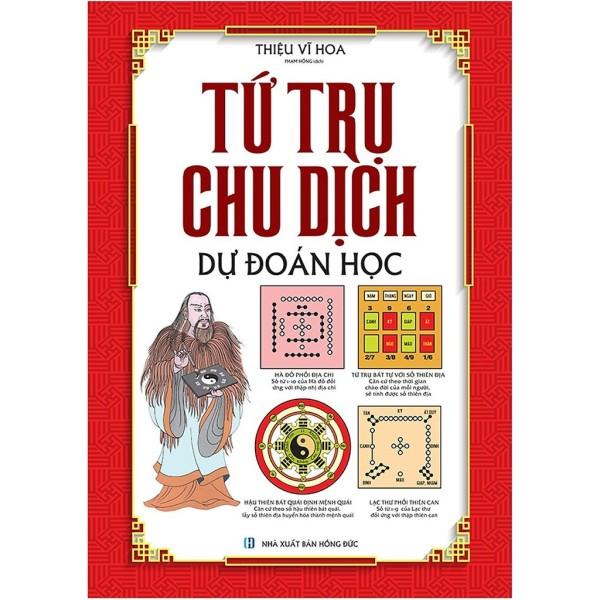 nguyetlinhbook Sách Xịn - Tứ Trụ Chu Dịch Dự Đoán Học (nguyetlinhbook)