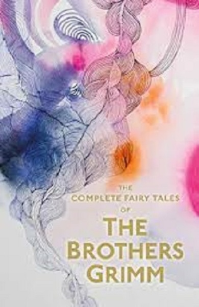 Complete Fairy Tales of The Brothers Grimm Paperback