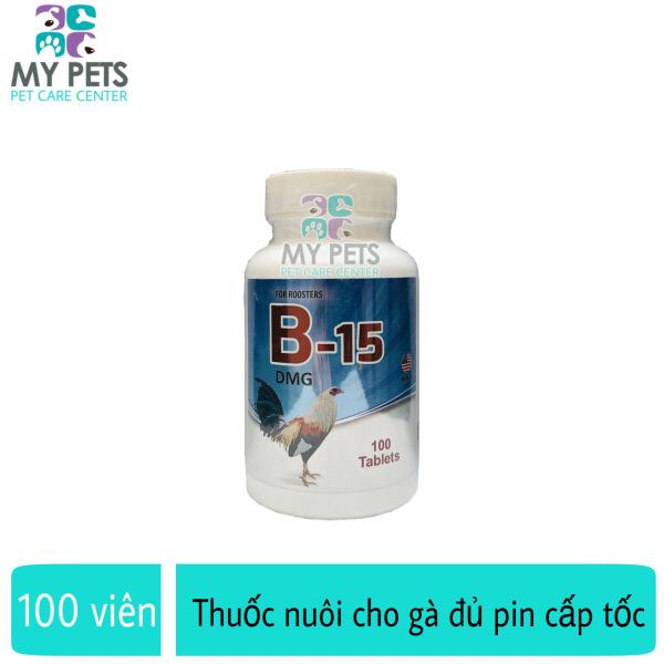 [HCM]B15 dinh dưỡng cao cấp cho gà đủ pin cấp tốc - Hũ 100 viên