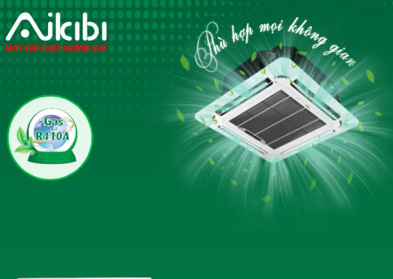 MÁY LẠNH AIKIBI 5.5 HP LOẠI GẮN TRẦN CASSETTE MF - GAS R410