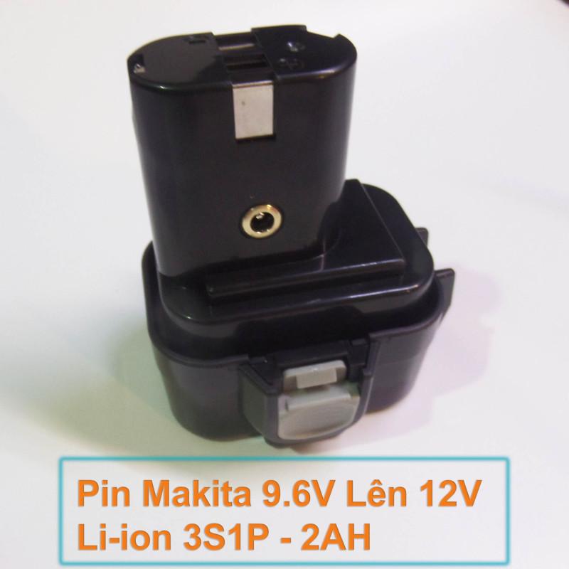 PIN MAKITA 9.6V Lên 12V Li-ion 3S1P - dung lượng 2000mAh - Dòng xả 20A - Mạch bảo vệ và sạc cân bằng
