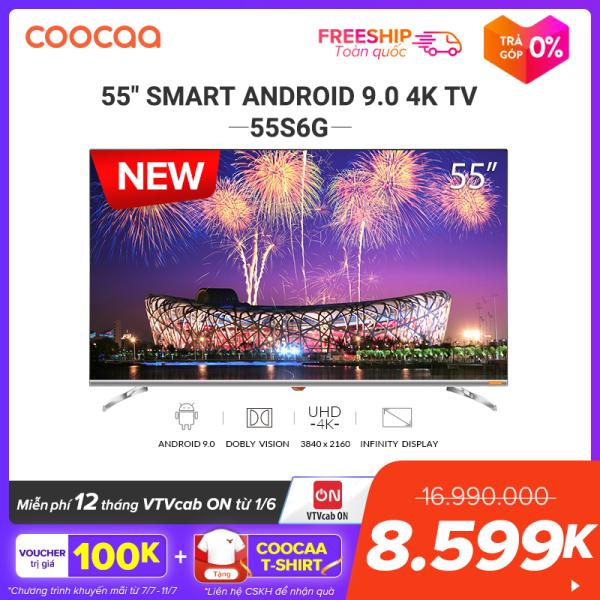 Bảng giá [SẢN PHẨM MỚI] SMART TV 4K UHD Coocaa 55 inch - Android 9.0 TV- Wifi - viền mỏng - Model 55S6G - tivi giá rẻ Chân viền kim loại Điện máy Pico