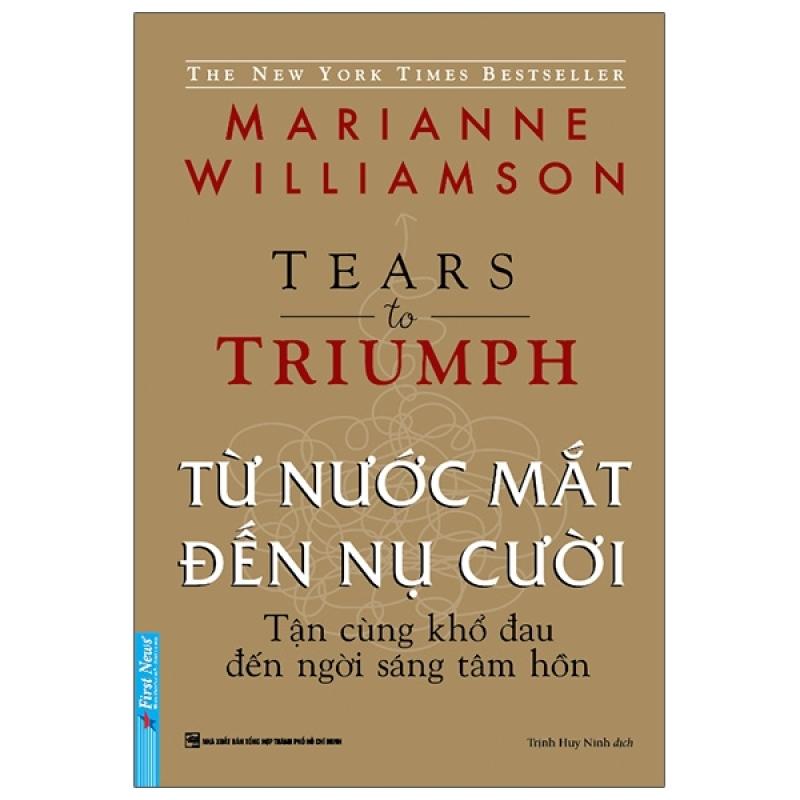 Fahasa - Từ Nước Mắt Đến Nụ Cười - Tears to Triumph