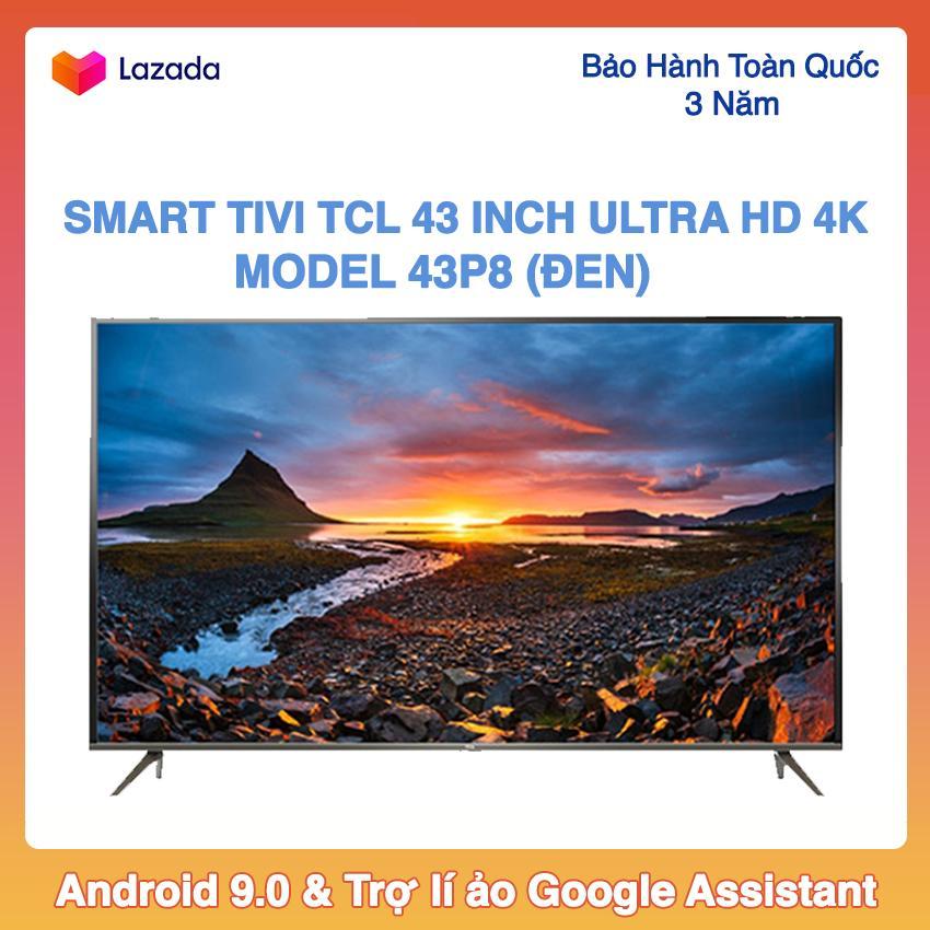 Bảng giá Smart Tivi Led TCL 43 inch Ultra HD 4K - Model 43P8 (Đen) Android 9.0