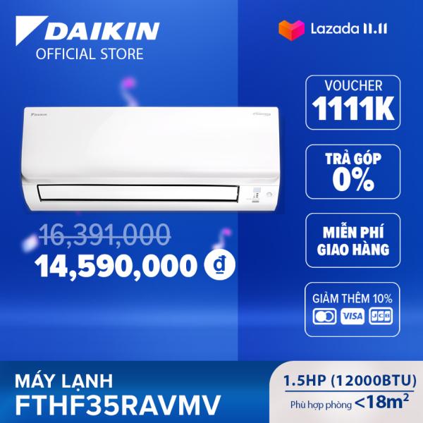 Máy Lạnh Daikin Inverter 2 chiều FTHF35RAVMV - 1.5HP (12000BTU) Tiết kiệm điện - Luồng gió Coanda - Tinh lọc không khí - Độ bền cao - Bảo vệ bo mạch - Chống ăn mòn - Làm lạnh nhanh - Hàng chính hãng