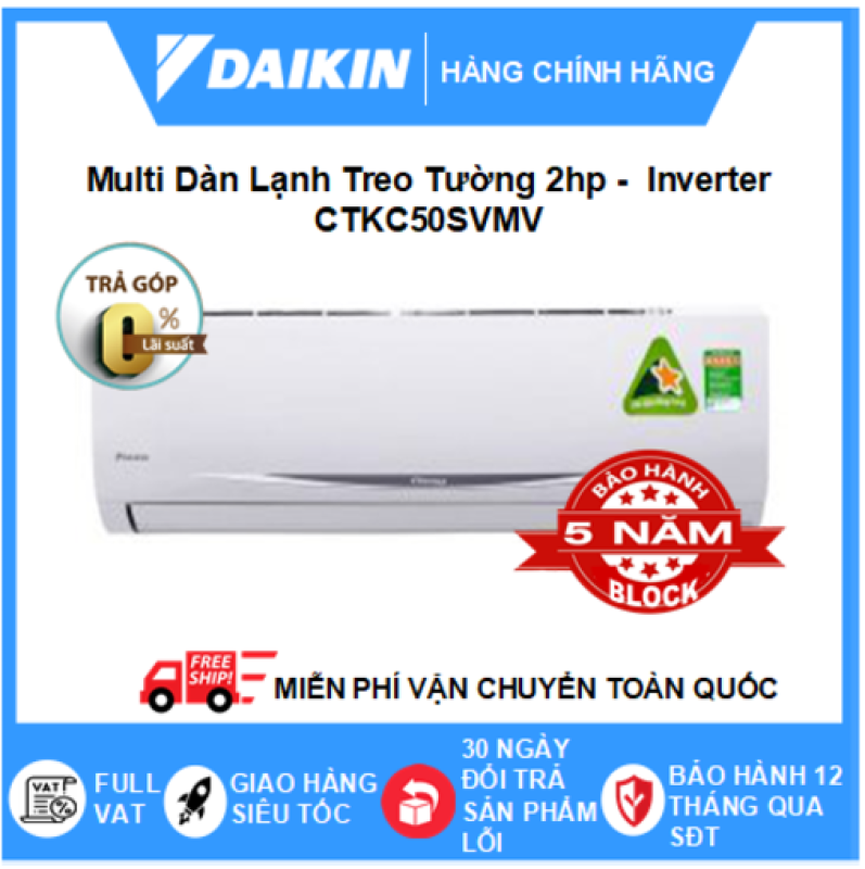 Máy Lạnh Multi Dàn Lạnh CTKC50SVMV – 2hp – 18000btu Inverter R32 - Điều hòa chính hãng - Điện lạnh SAPHO