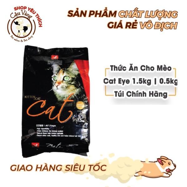 Thức ăn hạt cho mèo hạt Cats Eye - Túi 500g  - Túi 1,5kg Nguyên công ty- hạt cat eye siêu tiết kiệm | Cateye