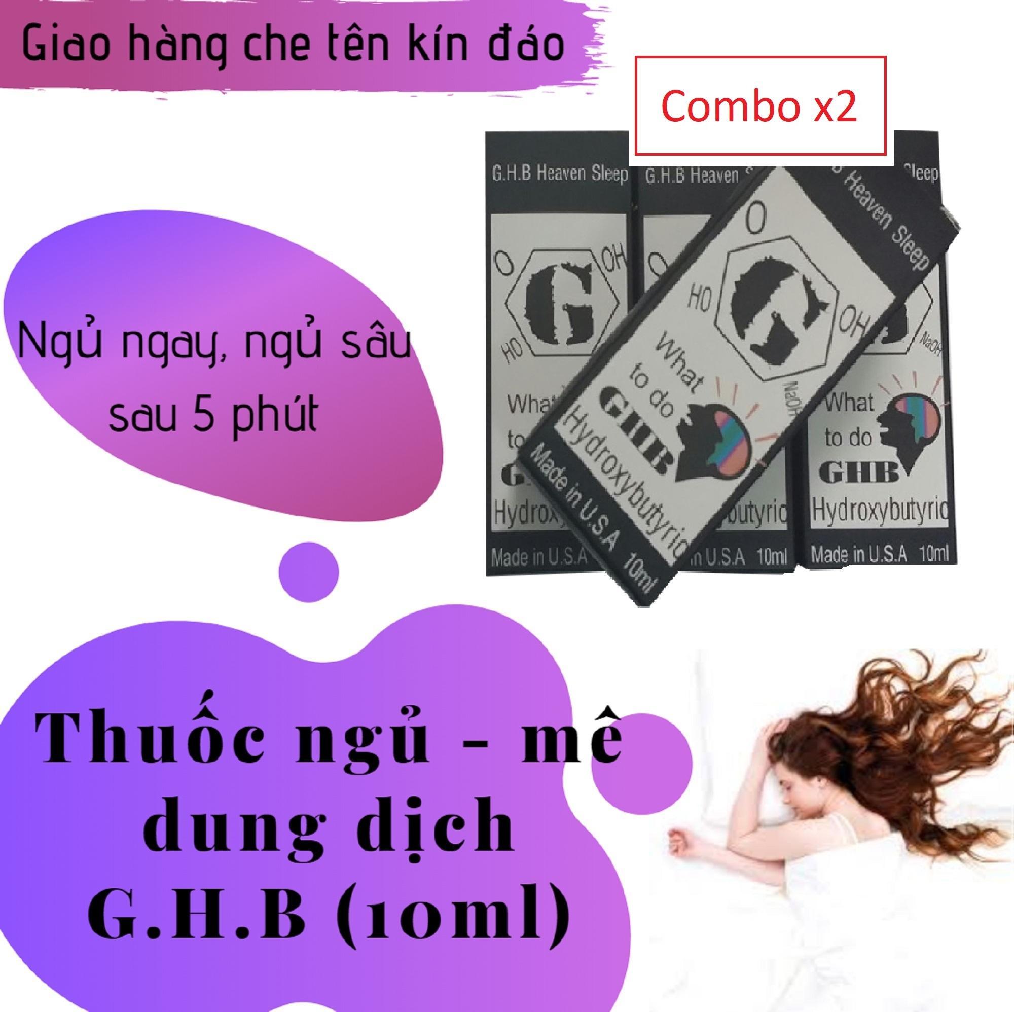 Combo x2 Thuốc_dung dịch hỗ trợ giấc ngủ G.H.B (GHB) (chai 10ml) giá mê ly nhập khẩu
