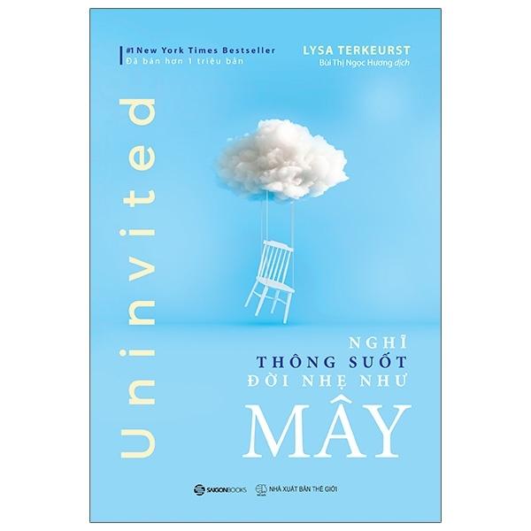 Mua Fahasa - Uninvited: Nghĩ Thông Suốt, Đời Nhẹ Như Mây