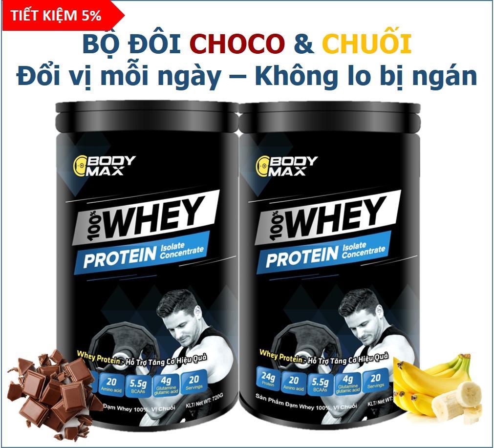 Whey Protein BODY MAX - COMBO HOP CHOCO & CHUỐI Siêu Khuyến Mại