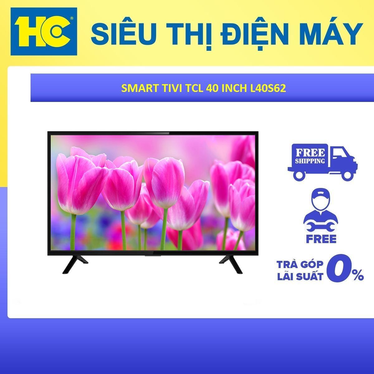 Bảng giá Smart Tivi TCL 40 inch L40S62 Full HD - Công nghệ âm thanh Dolby đem đến trải nghiệm đang xem phim tại rạp - Hệ điều hành TV+ OS mượt mà thân thiện dễ sử dụng - Bảo hành 2 năm