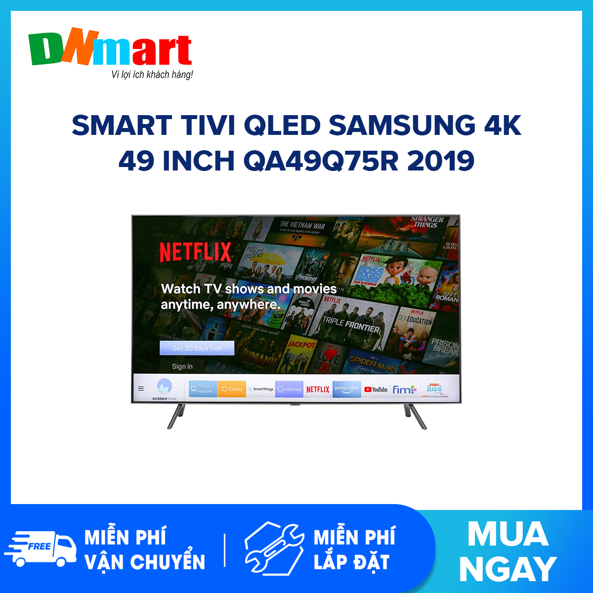 Bảng giá Smart Tivi QLED Samsung 4K 49 inch QA49Q75R Mẫu 2019