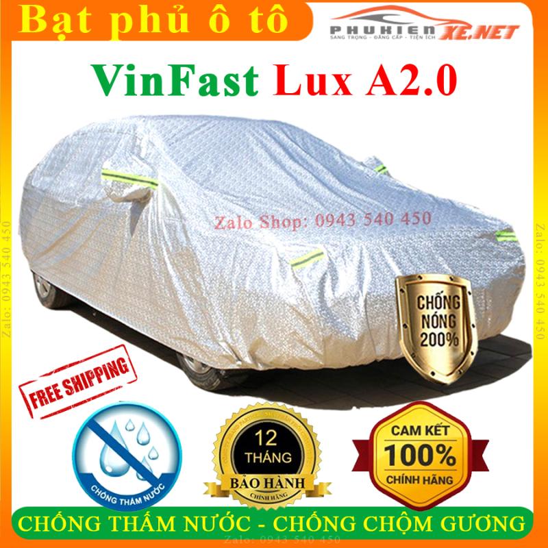 Bạt phủ ô tô VinFast Lux A2.0 CAO CẤP Cách Nhiệt, Bạt phủ xe ô tô VinFast Lux A2.0, Bạt che ô tô VinFast Lux A2.0, Bạt trùm xe ô tô VinFast Lux A2.0