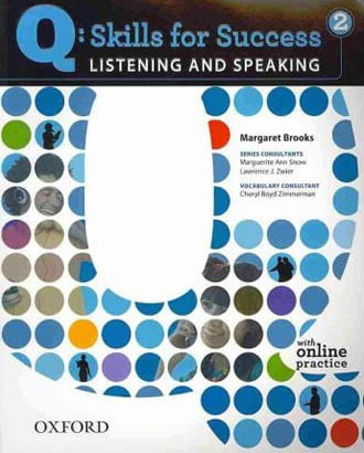 Fahasa - Q: Skills for Success Listening and Speaking 2 Student Book with Online Practice