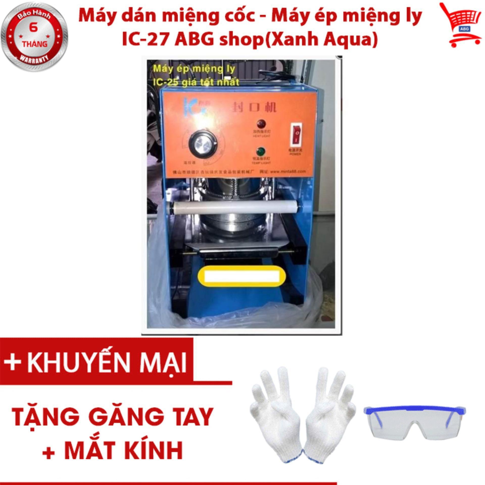 Máy dán miệng cốc - Máy ép miệng ly IC-27 ABG shop