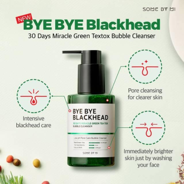 Sữa rửa mặt sủi bọt SOME BY MI BYE BYE BLACKHEAD 30 DAYS MIRACLE GREEN TEA TOX BUBBLE CLEANSER 120G