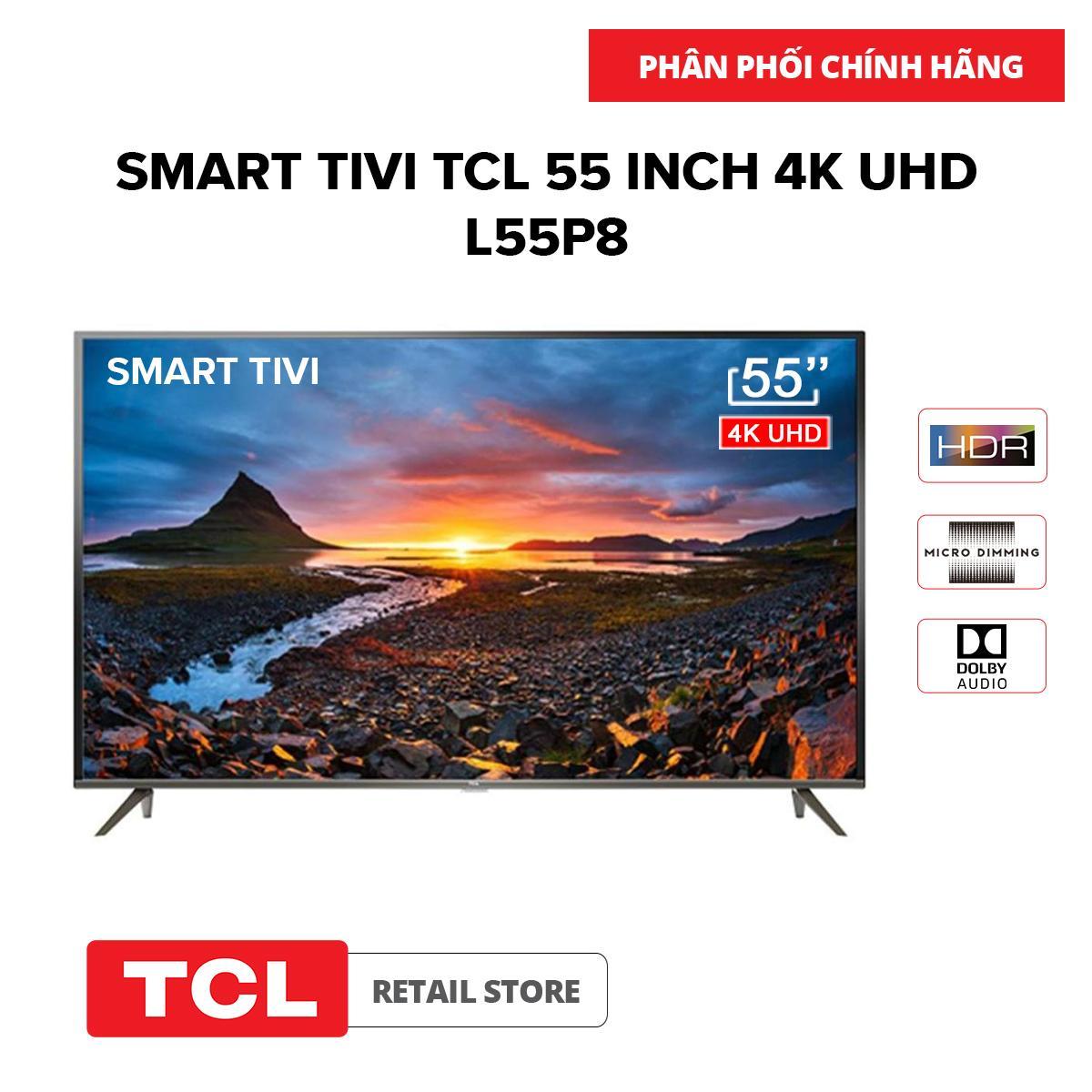 Bảng giá Smart Tivi TCL 55 inch 4K UHD L55P8