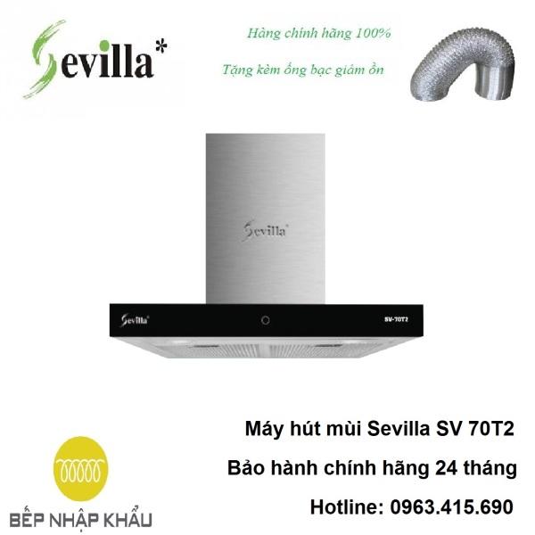 Bảng giá Máy hút mùi Sevilla SV 70T2 Điện máy Pico