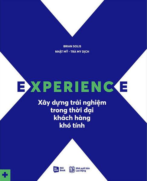 Mua Sách  Experience - Xây Dựng Trải Nghiệm Trong Thời Đại Khách Hàng Khó Tính - Newshop