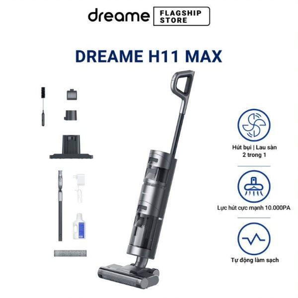 Máy Hút Bụi Lau Sàn Không Dây Cầm Tay, Hút Khô và Ướt Dreame H11 MAX - Hàng chính hãng - Bảo hành 12 tháng