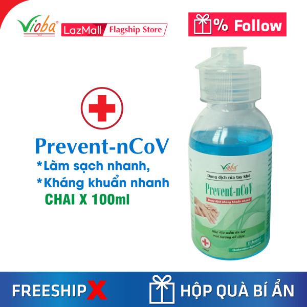 Dung dịch rửa tay khô Prevent. Giúp làm sạch nhanh, phòng các bệnh lây nhiễm chéo. Bảo vệ sức khỏe gia đình bạn. Sản phẩm của Vioba, 100ml
