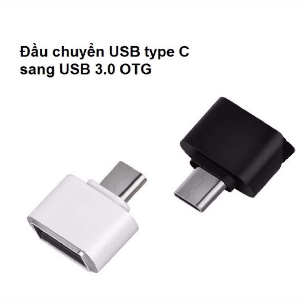 Đầu chuyển USB Type C Sang USB 3.0 OTG_Thế hệ Mới Cho Máy Tính Bảng và SmartPhone_BH (12Tháng)
