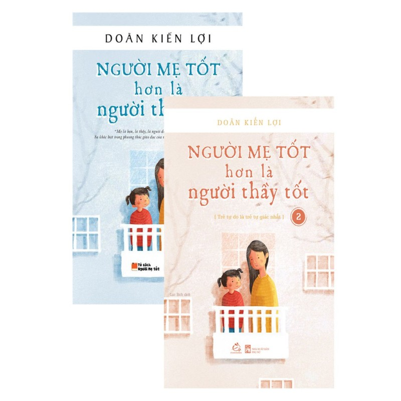 Sách - Combo Người Mẹ Tốt Hơn Là Người Thầy Tốt Tập 1 + 2