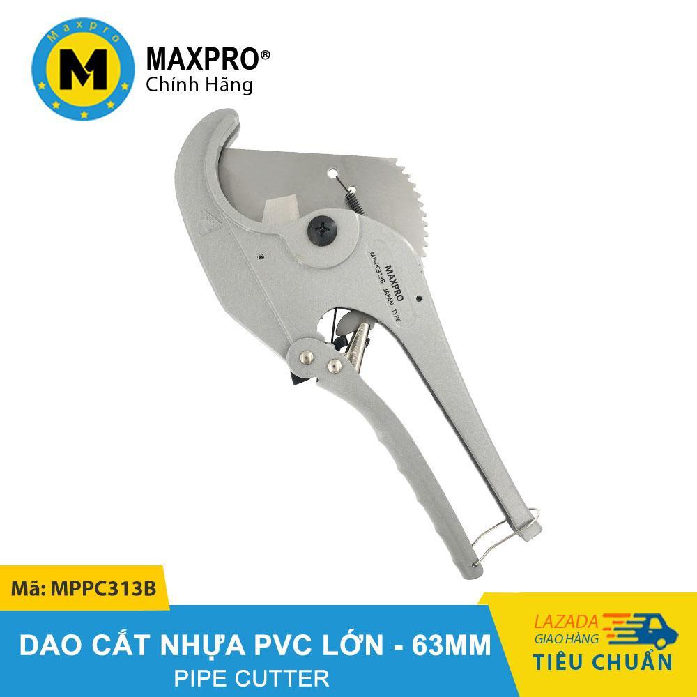 Dao Cắt Ống Nhựa PVC MAXPRO Kiểu Lớn Đường Kính Ống 63MM - MPPC313B