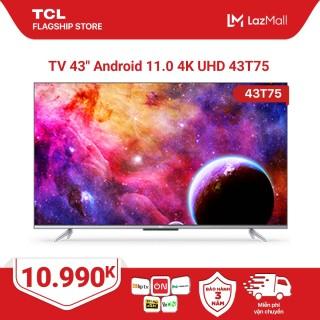 [Sản phẩm mới 2021] 43 4K UHD Android Tivi TCL 43T75 - Gam Màu Rộng , HDR , Dolby Audio - Bảo Hành 3 Năm , trả góp 0% thumbnail