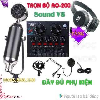 Bộ thu âm live stream Sound V8 và Mic AQ-200 đủ phụ kiện ,kẹp bàn ,màng lọc âm ,dây live stream ,tặng tai phone