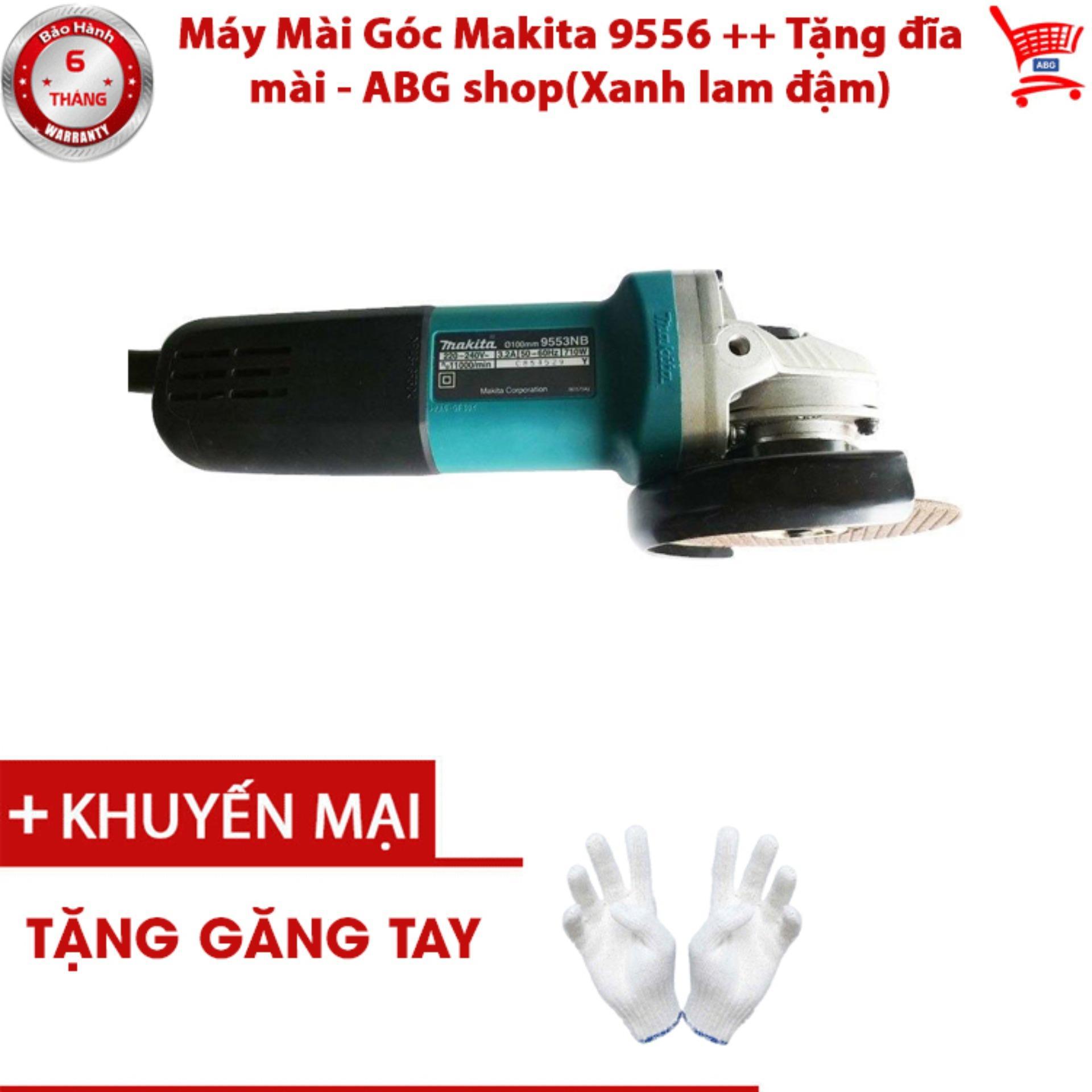 Máy Mài Góc Makita 9556 ++ Tặng đĩa mài - ABG shop