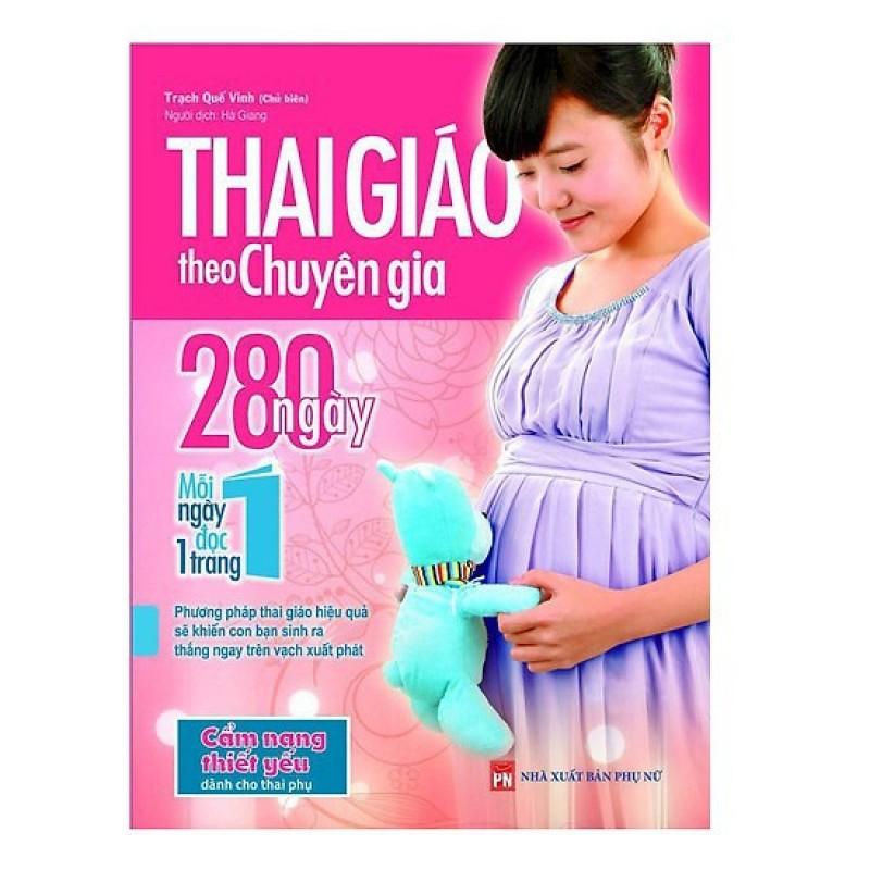 Sách - Thai Giáo Theo Chuyên Gia 280 Ngày