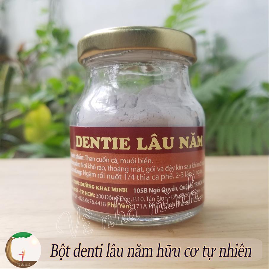 BỘT DENTIE LÂU NĂM HỮU CƠ TỰ NHIÊN (dentie ngậm dịu êm khỏe họng và phổi, denti thực dưỡng Khai Minh) cao cấp